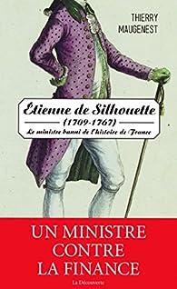 Étienne de Silhouette (1709 - 1767) par Thierry Maugenest