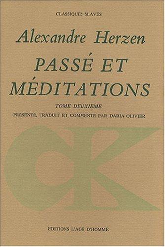Passé et méditations, tome 2 par Alexandre Herzen