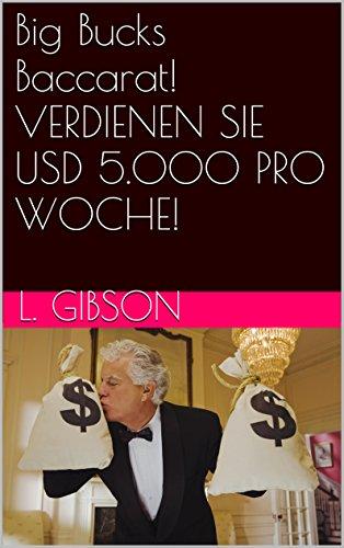Big Bucks Baccarat! VERDIENEN SIE USD 5.000 PRO WOCHE! -