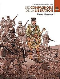 Les compagnons de la libération - Pierre Messmer par Catherine Valenti