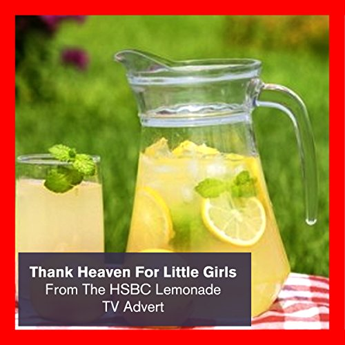 thank-heaven-for-little-girls-from-the-hsbc-lemonade-tv-advert