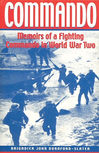 Commando: Memoirs of a Fighting Commando In World War Two (English Edition) (Army Medal Service)