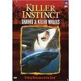 Killer Instincts: Sharks & Killer Whales