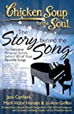 Chicken Soup for the Soul: The Story behind the Song: The Exclusive Personal Stories behind 101 of Your Favorite Songs (English Edition)