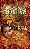 Bonisa: Das Mädchen, das aus dem Dunkel kam ...