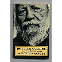 A Moving Target by William Golding (1984-09-01)