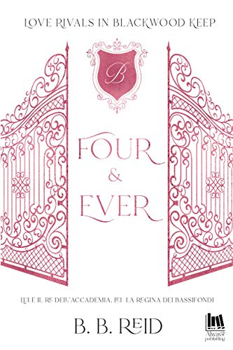 Four & Ever (Love rivals in Blackwood Keep Vol. 1) di [B.B. Reid]