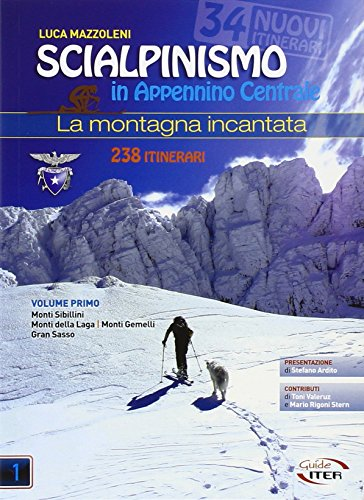 Scialpinismo in Appennino Centrale. La montagna incantata: 2 VOLL. (Montagne e rifugi) por Luca Mazzoleni