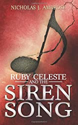 Ruby Celeste and the Siren Song: 3