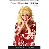 Smart Blonde: The Life of Dolly Parton