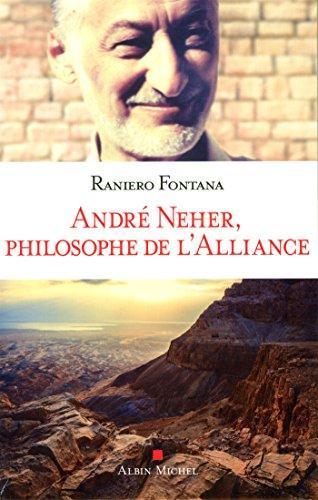 Andr Neher, philosophe de l'Alliance