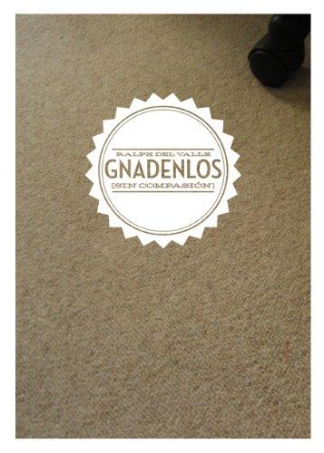 Gnadenlos (Sin compasión) (Spanish Edition)