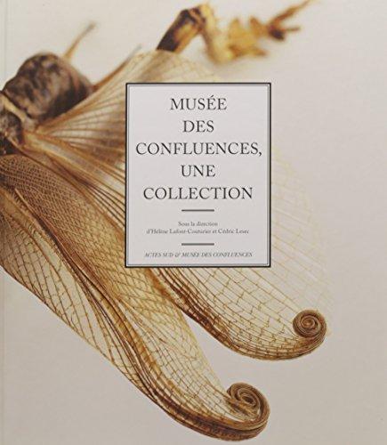 Musée des Confluences : Une collection par Collectif