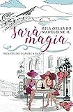 Sarà Magia: Incantesimi d'amore a Napoli