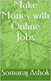 Make Money with Online Jobs