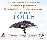 Méditation & Sérénité - 2 volumes : Le pouvoir du moment présent ; Mettre en pratique le pouvoir du moment présent (1CD audio)