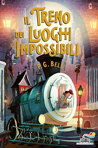 Il treno dei luoghi impossibili (Italian Edition)