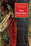 Red Oleanders: A Drama in One Act