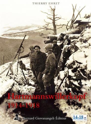 Hartmannswillerkopf 1914-1918 par Thierry Ehret