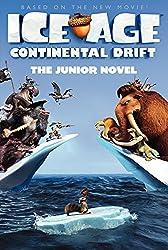 Ice Age #4: The Junior Novel (Ice Age (Paperback))