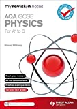 My Revision Notes: AQA GCSE Physics (for A* to C) (SC11)