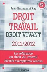 Droit du travail : Droit vivant 2011-2012