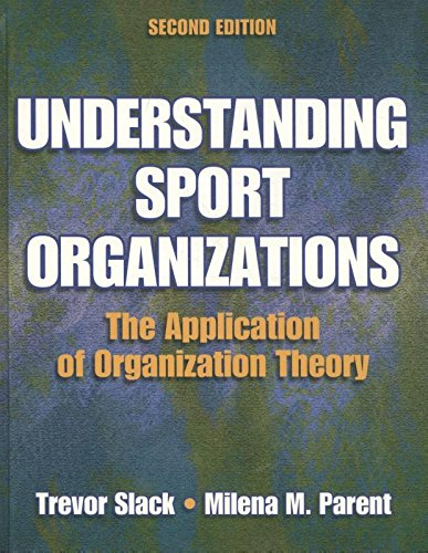 Understanding sport organizations : the application of organization theory / Trevor Slack, Milena M. Parent | Slack, Trevor