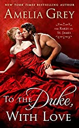 To the Duke, With Love (The Rakes of St. James)