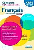Concours Professeur des écoles - Français - Le manuel complet pour réussir l'écrit - Nouveaux programmes - CRPE 2019-2020