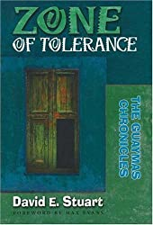 Zone of Tolerance: The Guaymas Chronicles by David E. Stuart (2005-09-15)