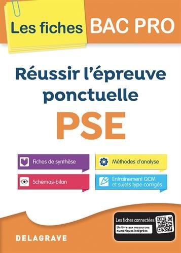 Russir l'preuve pontuelle PSE Bac Pro - Collection Spcial Bac Pro