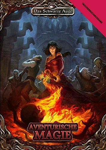 Aventurische Magie: Taschenbuch Ausgabe (Das Schwarze Auge - Regelband)