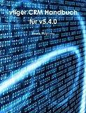 vtiger Crm Handbuch für v5.4.0