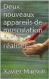 Telecharger Livres Deux nouveaux appareils de musculation facile a realiser (PDF,EPUB,MOBI) gratuits en Francaise