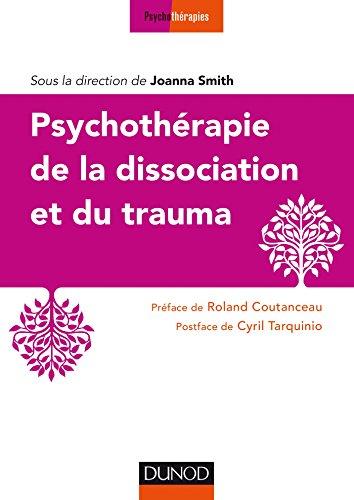 Psychothérapie de la dissociation et du trauma (Les ateliers du praticien)