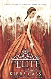 The Elite (Turtleback School & Library Binding Edition) (Selection) by Kiera Cass (2014-05-06)