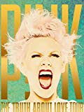 P!nk - The Truth About Love Tour: Live From Melbourne