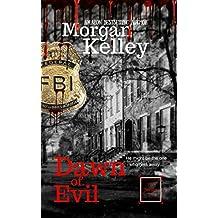 Dawn of Evil: FBI Flashback (3) (An FBI Romance Thriller Book 21) (English Edition)