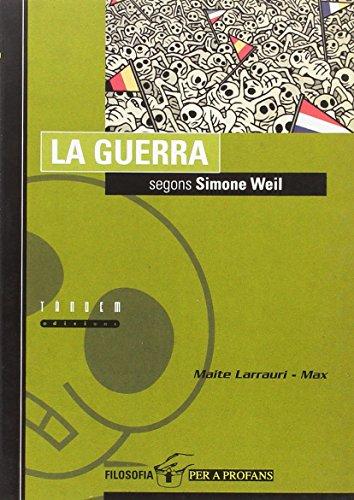La guerra segons Simone Weil (Filosofia per a profans)