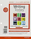 Writing Today, Books a la Carte Edition (3rd Edition) by Richard Johnson-Sheehan (2015-01-19)