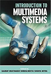 Introduction to Multimedia Systems (Communications, Networking and Multimedia) (2001-11-17)