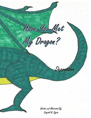 Have You Met My Dragon? Depression (English Edition)