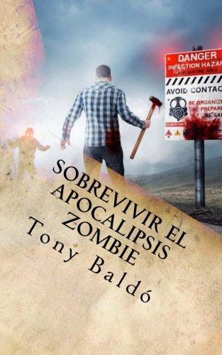 Sobrevivir el apocalipsis zombie: Guia de Bolsillo del Zombie Response Team Latino