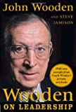 Wooden on Leadership: How to Create a Winning Organization: How to Create a Winning Organizaion
