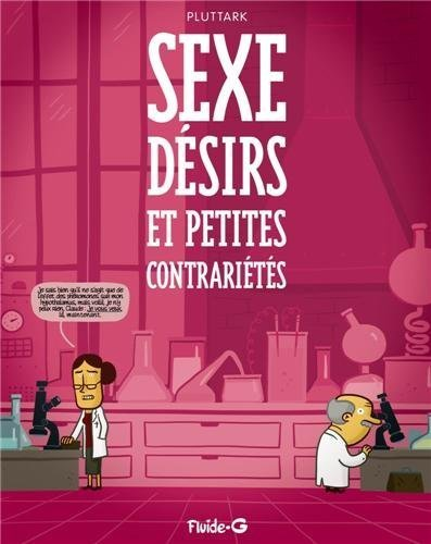 Sexe. désirs et petites contrariétés de Pluttark (2012) Album