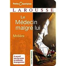 Le Médecin malgré lui (Petits Classiques Larousse t. 12)
