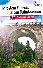 Mit dem Fahrrad auf alten Bahntrassen: Radtouren in NRW