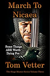 March To Nicaea: The Recollections of Lord Godric MacEuan on the First Crusade: (The Siege Master Book 3) (English Edition)