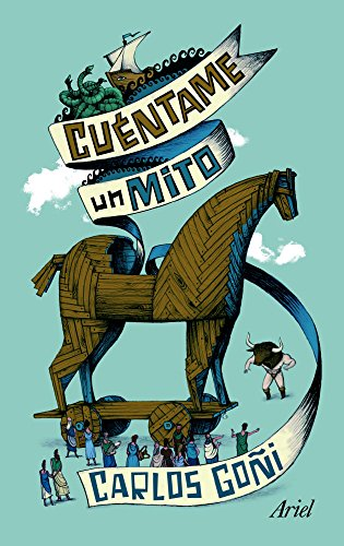 Cuéntame un mito (Claves) por Carlos Goñi