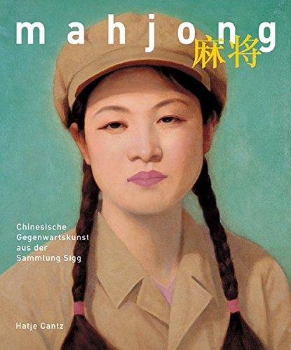 Mahjong. Chinesische Gegenwartskunst aus der Sammlung Sigg